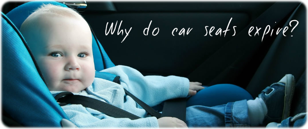 why-do-car-seats-expire